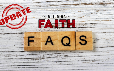 Updated Building Faith FAQs